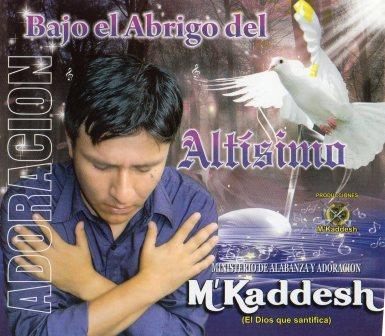 M'Kaddesh-Vol 2-Bajo El Abrigo Del Altísimo-
