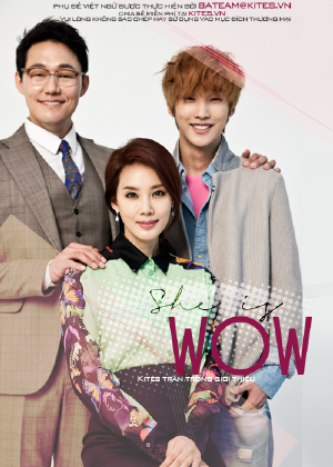 She is WOW (2013) VIETSUB - (07/12)