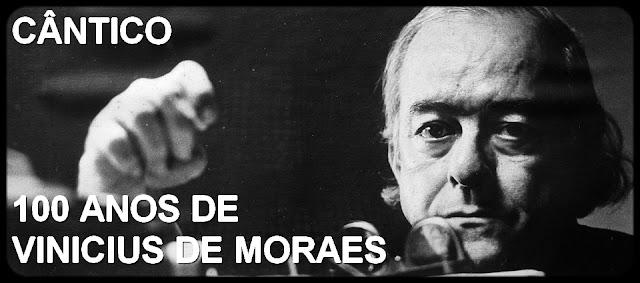 100 anos de Vinícius de Moraes