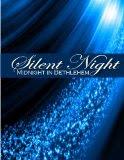 Silent Night: Midnight in Bethlehem