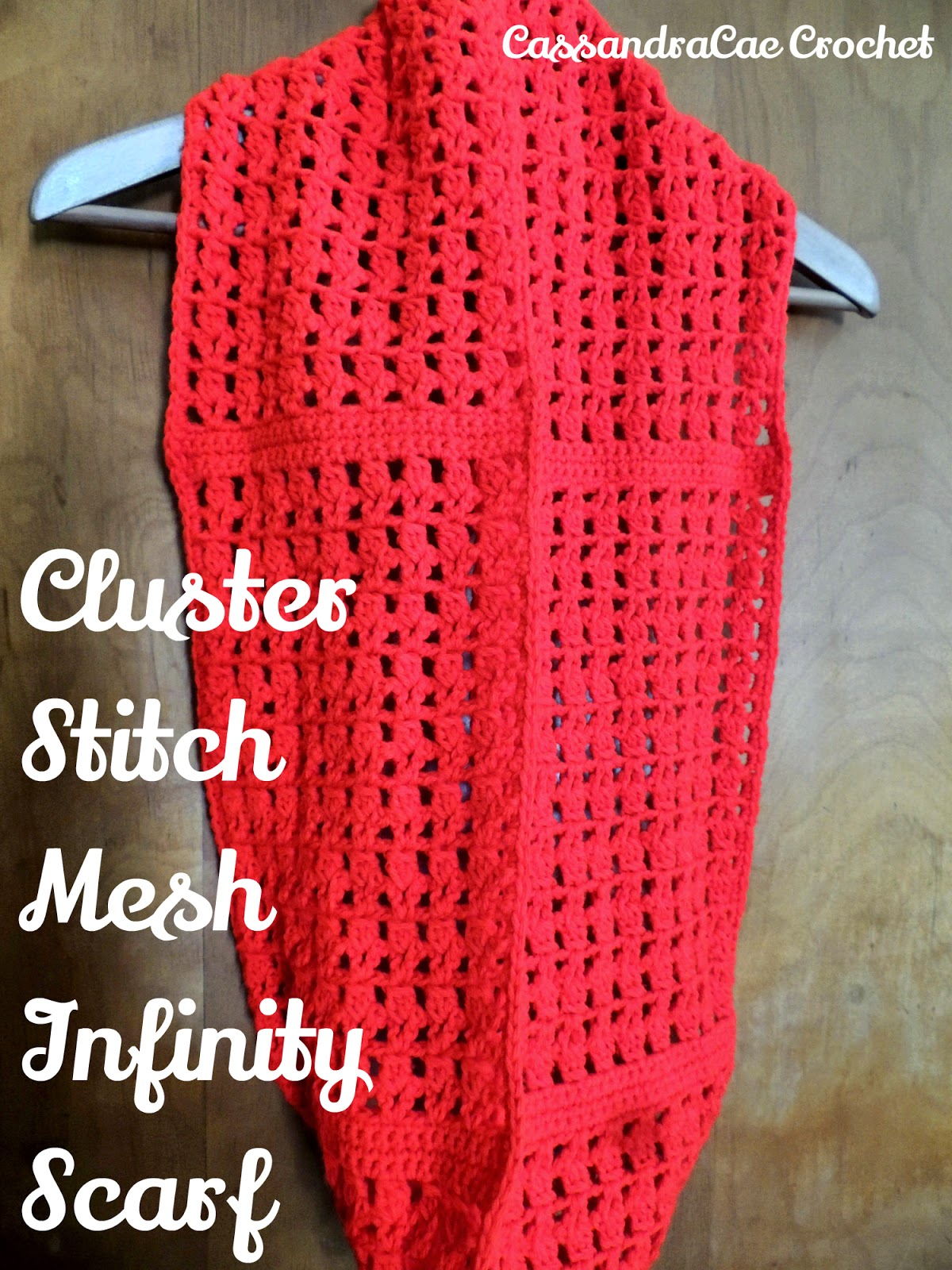 Double Crochet Cluster Stitch Mesh Infinity Scarf Pattern