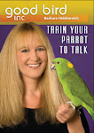 Train Your Parrot to Talk