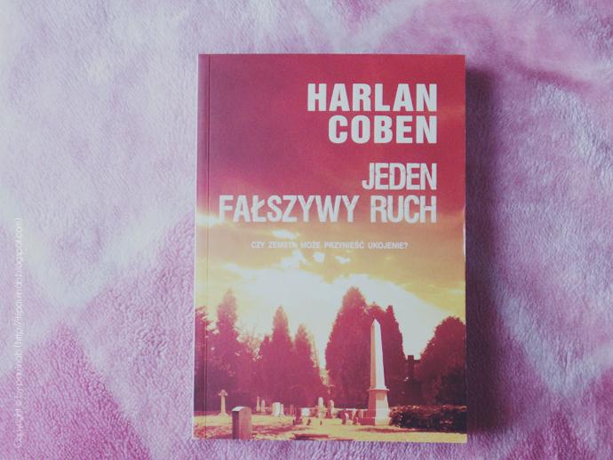 """Harlan Coben """"Jeden fałszywy ruch"""""""