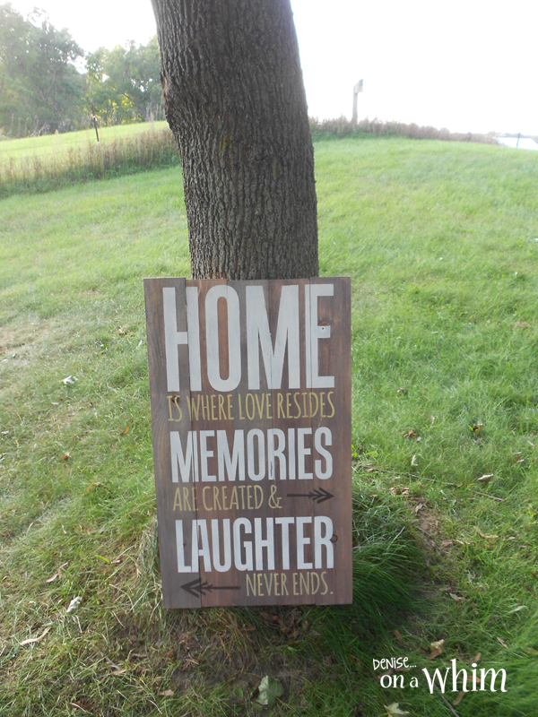 Painted Rustic Wooden Sign with Home Quote from Denise on a Whim