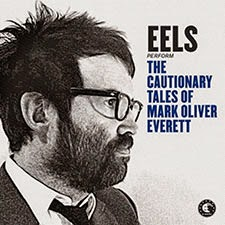Eels - The Cautionary Tales of Mark Olvier Everett