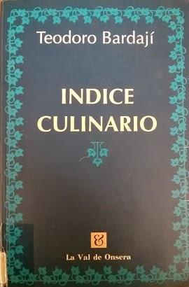 Índice Culinario de Teodoro Bardají Más