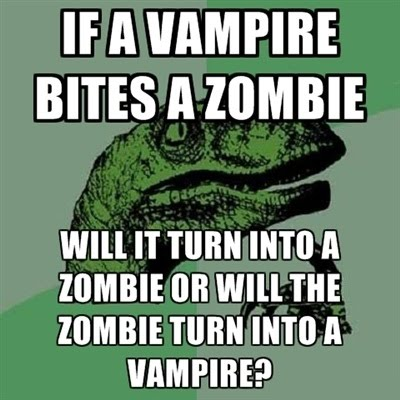 If A Vampire Bites A Zombie - Will It Turn Into A Zombie Or Will The Zombie Turn Into A Vampire