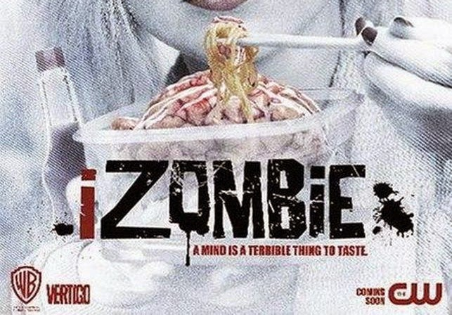 iZombie: First Trailer & New Posters- Zombie of the Week
