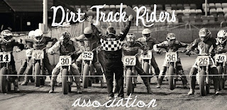 DIRT TRACK RIDERS ASSOCIATION