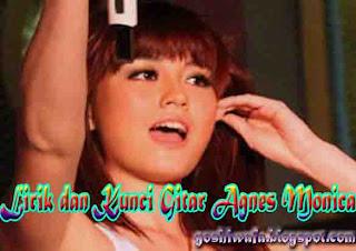 Lirik Lagu dan Chord Gitar Agnes Monica Tanpa Kekasih