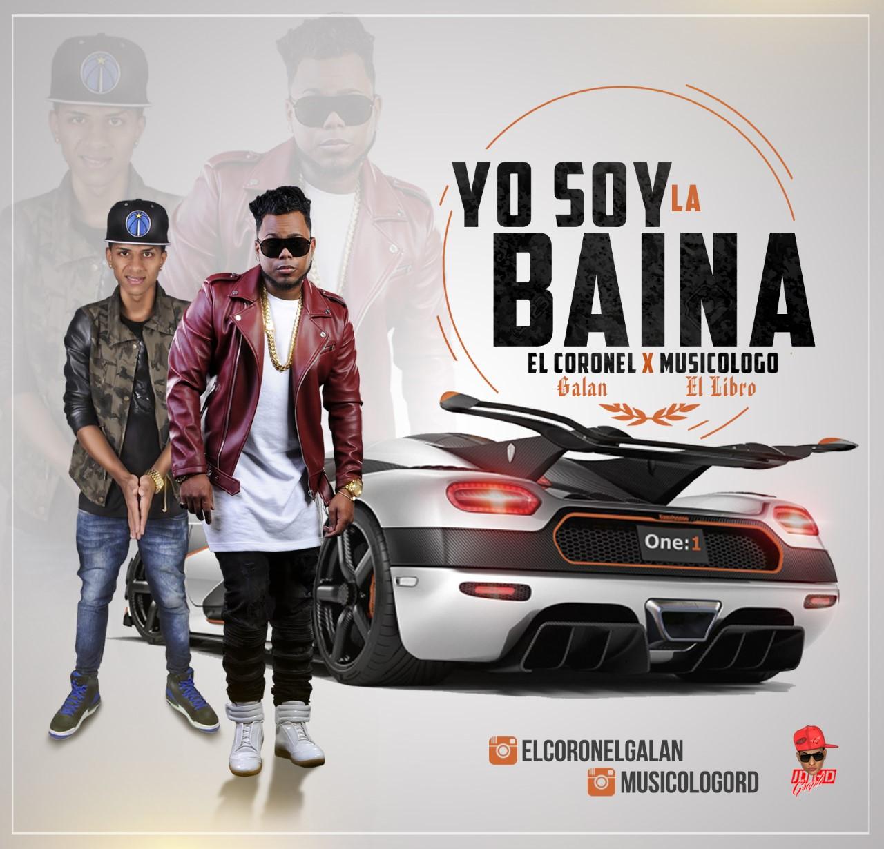 Musicologo  Ft El Coronel - Yo Soy La Baina