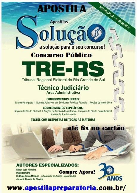 Apostila Tribunal Regional Eleitoral do Rio Grande do Sul - TRE-RS Concurso 2014.