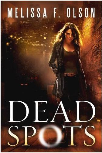 Dead Spots Melissa F. Olson