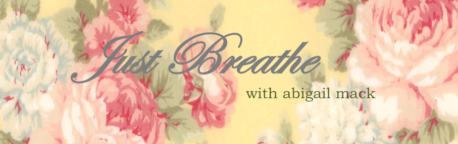 Just Breathe with abigail mack
