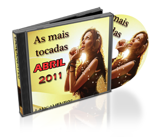 Download CD As Mais Tocadas Abril 2011