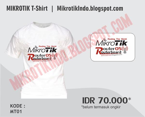 Jual Kaos Mikrotik Keren by MikrotikIndo Edisi ke 3 – Pusat Pengetahuan