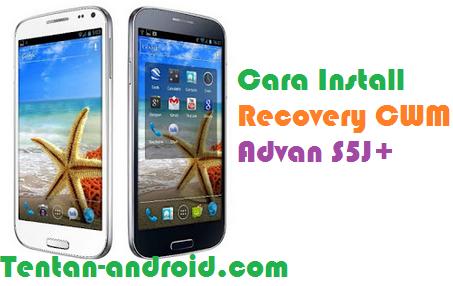 Cara Install Recovery CWM Recovery MOD Advan S5J+