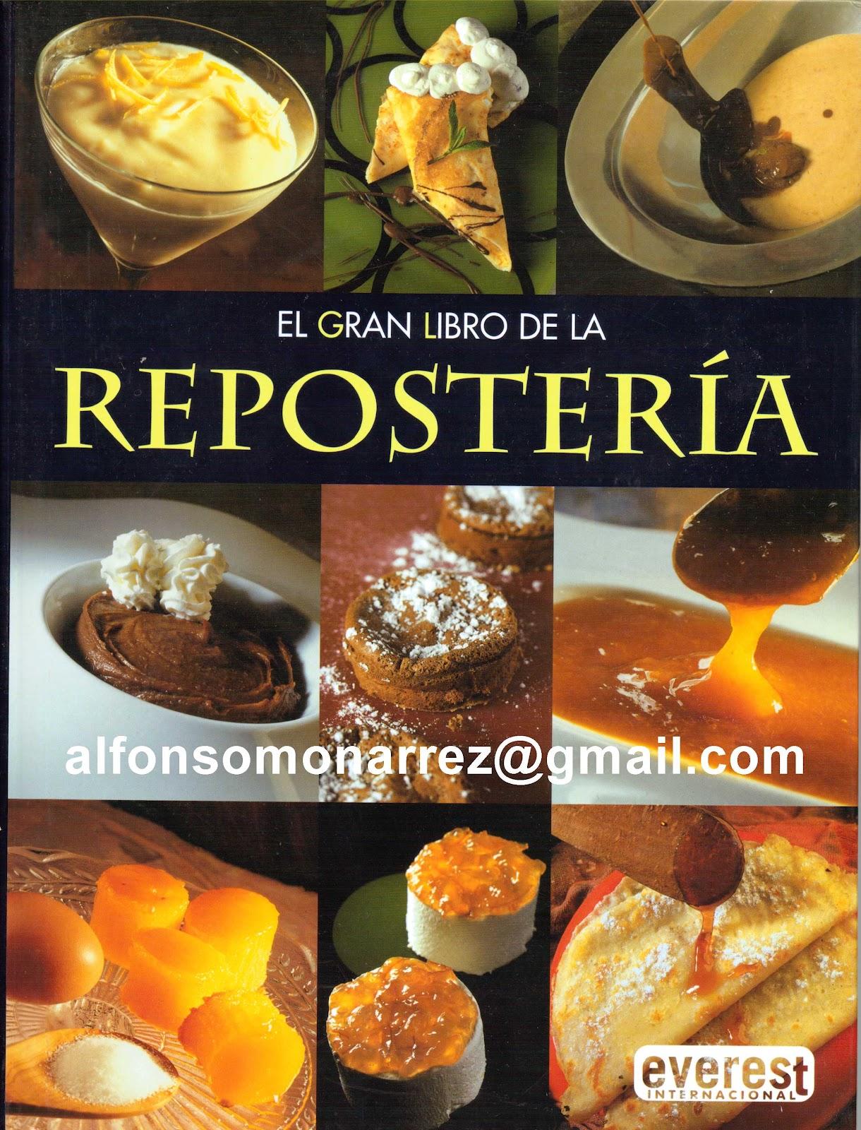 Libros libro el gran libro de la reposter a 555 recetas - Mundo de la reposteria ...