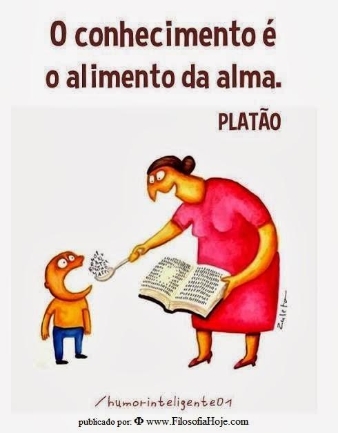 Filosofia Hoje Frases De Filosofia O Conhecimento é O Alimento Da