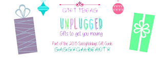 2015 Gift Ideas: Unplugged
