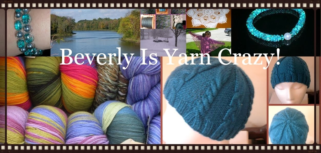 Beverly Is Yarn Crazy!