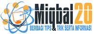 Miqbal20 : Berbagi Tips dan Trik Serta Info Menarik