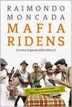 Mafia ridens (ovvero il giorno della cilecca)