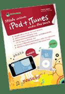 ใช้ให้เป็น เล่นให้เพลิน iPod + iTunes พ่วงด้วย iPod Touch
