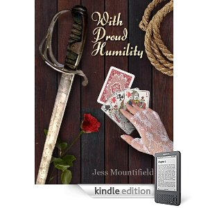 Interview With :   Jess Mountifield, Author of With Proud Humility