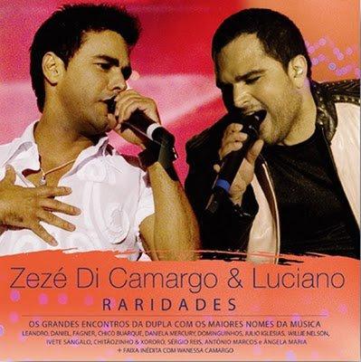 Zez� di Camargo e Luciano - Raridades