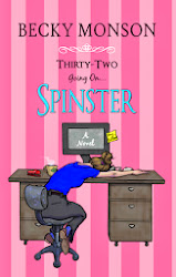 Thirty Two going on Spinster by Becky Monson
