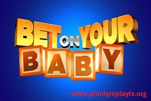 Bet on Your Baby Pinoy TV Replay