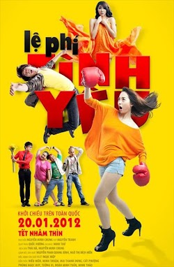 Lệ Phí Tình Yêu - Le Phi Tinh Yeu (2012) Poster