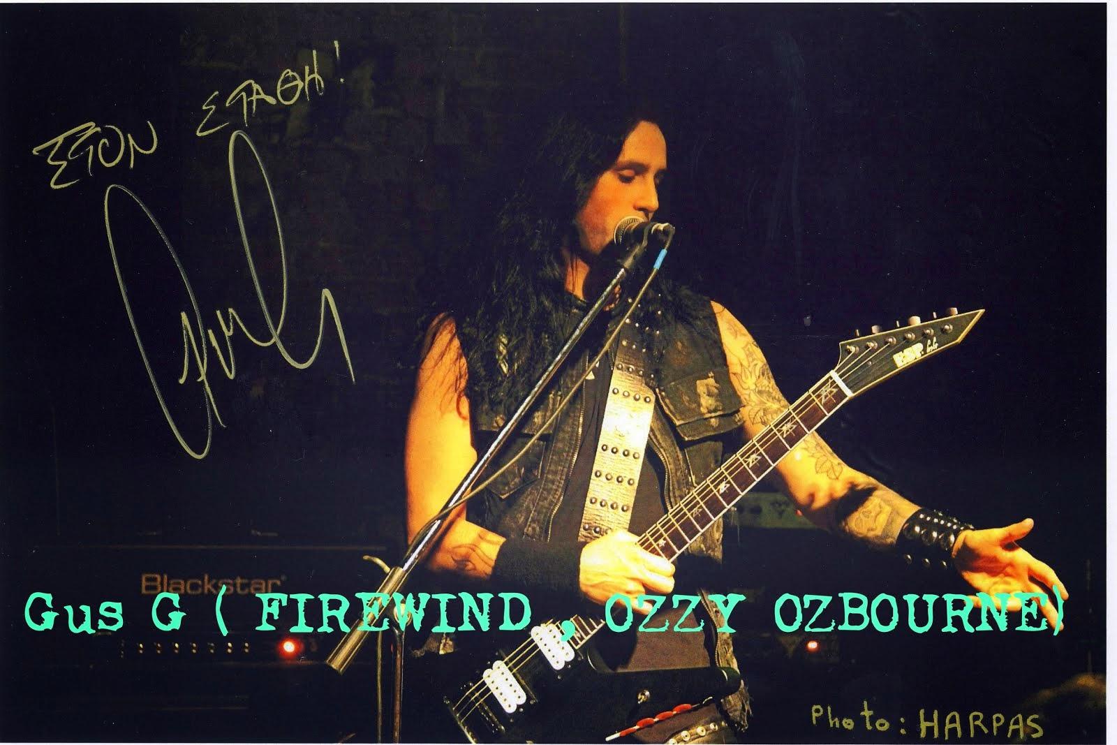 Gus G ( FIREWIND , OZZY OZBOURNE)