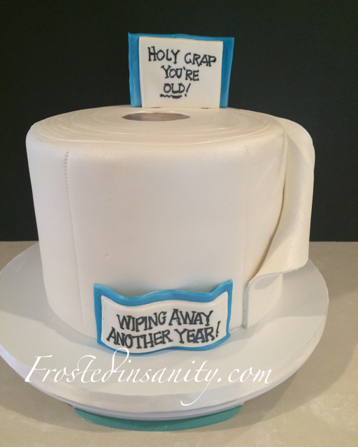 Frosted Insanity Toilet Paper Cake 40th Birthday Cake