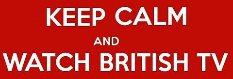keep calm and watch british tv parte ii los lunes