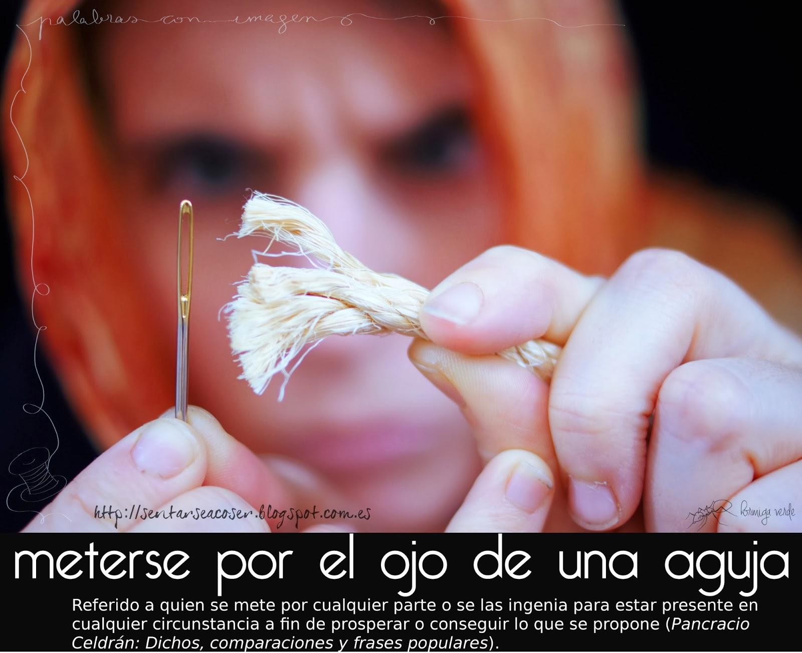 http://sentarseacoser.blogspot.com.es/2013/11/palabras-con-imagen-metersepasar-por-el.html
