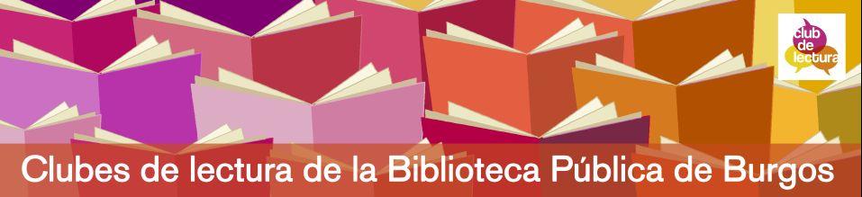 Clubes de lectura de la Biblioteca Pública de Burgos