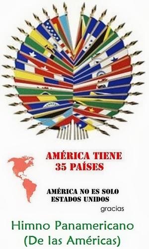 HIMNO PANAMERICANO (DE LAS AMÉRICAS)