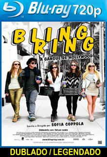 Assistir Bling Ring: A Gangue de Hollywood Dublado ou Legendado 2013