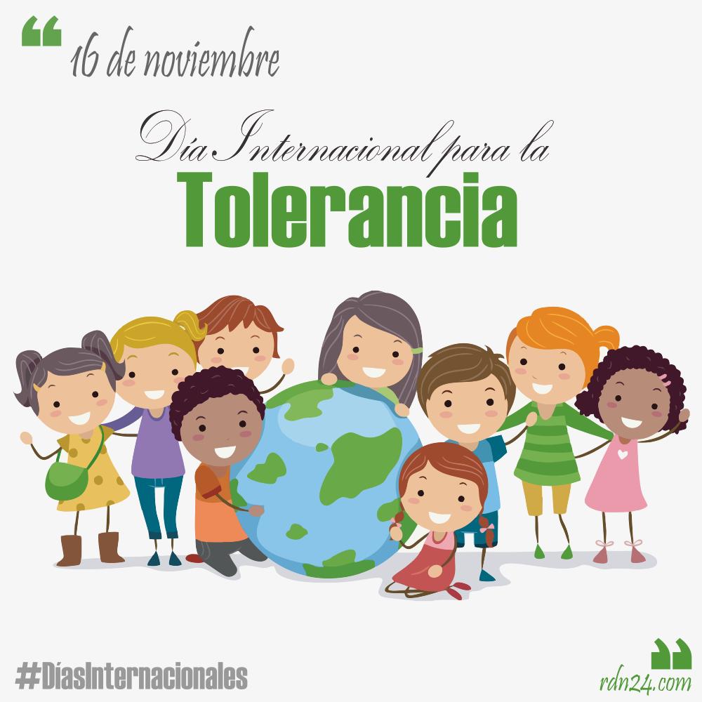 16 de noviembre: Día Internacional para la Tolerancia #DíasInternacionales