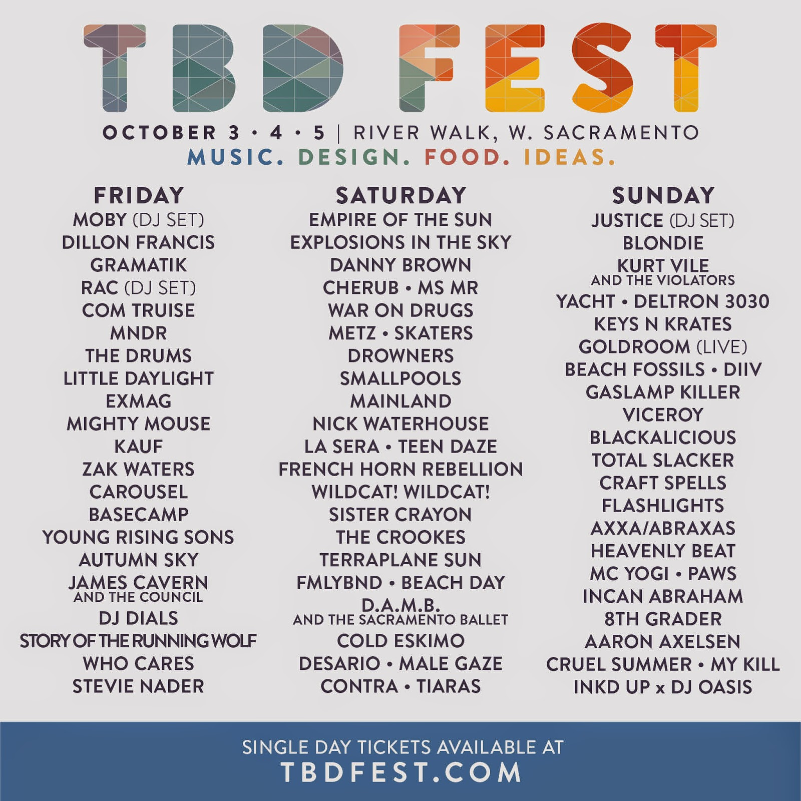 TBD Fest Blondie, War On Drugs, Justice, Moby