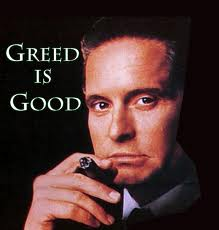 "Gordon Gekko ""Greed is Good"""