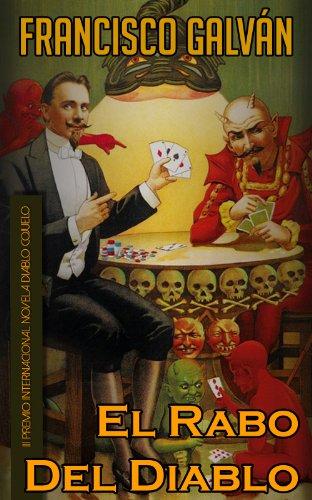 """""""El rabo del diablo"""" (2002) Premio Internacional Diablo Cojuelo de novela picaresca."""