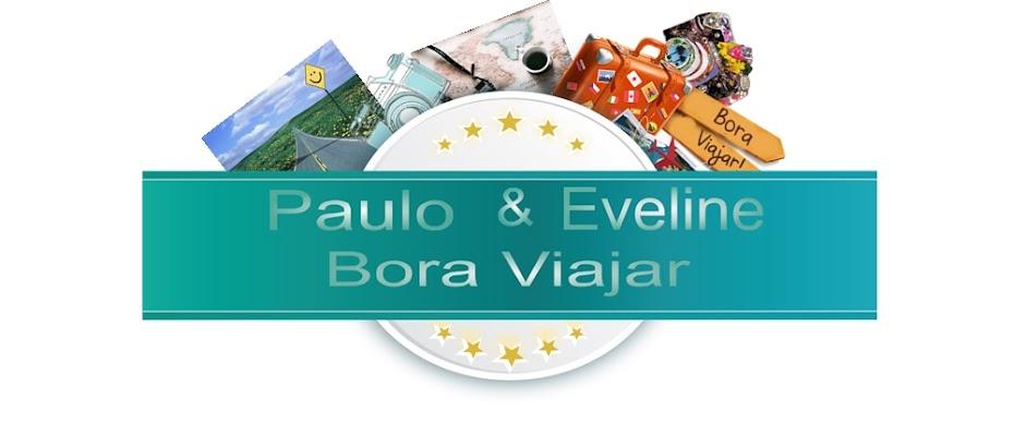 Paulo e Eveline - Bora Viajar