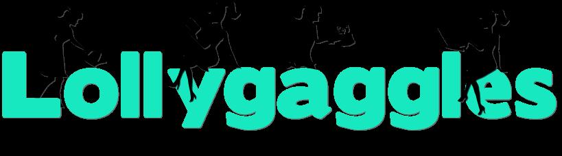 Lollygaggles