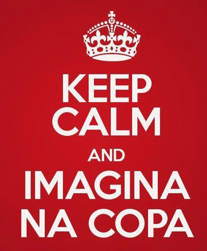 Imagina na copa do Mundo 2012 Brasil - Imagens Engraçadas - Humor - Keep Calm and...
