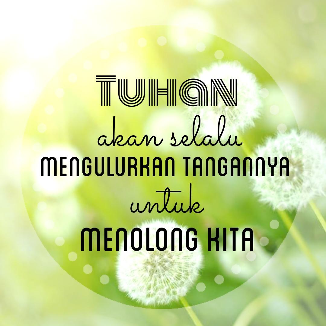 Kata Bijak Blessing Words: Kata Bijak Tuhan Akan ...
