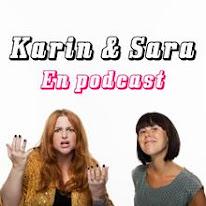 Karin & Sara - en podcast