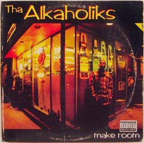 Tha Alkaholiks - Make Room / Last Call